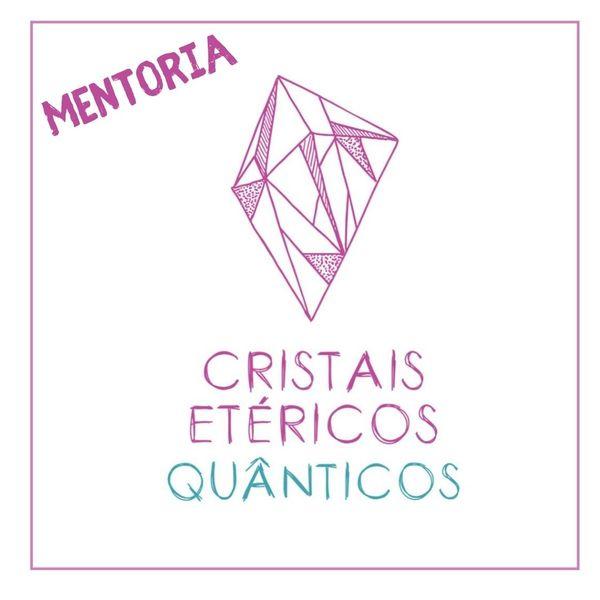 Imagem principal do produto MENTORIA CRISTAIS ETÉRICOS QUÂNTICOS UNIVERSAIS
