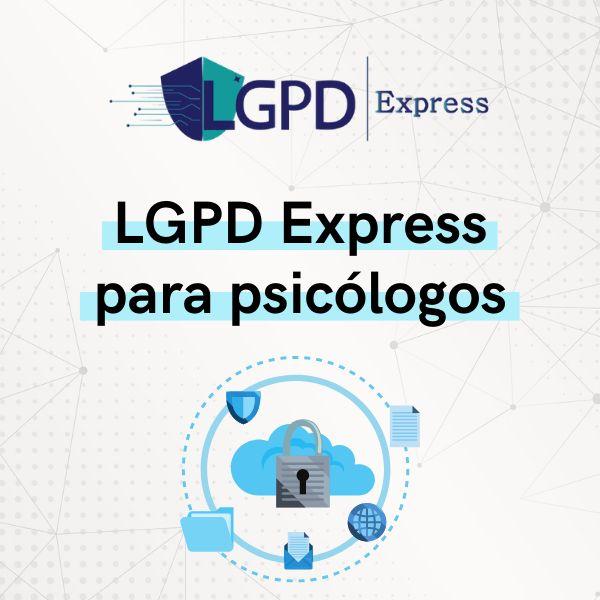 Imagem principal do produto LGPD Express para Psicólogos