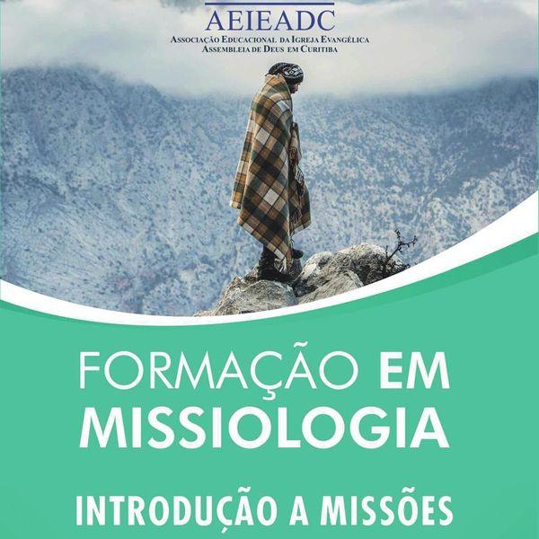 Imagem principal do produto CFM - MÓDULOS | CURSO DE FORMAÇÃO EM MISSIOLOGIA | INTRODUÇÃO A MISSÕES