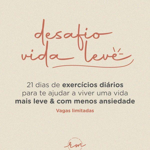 Imagem principal do produto Desafio Vida Leve: 21 dias de exercícios diários para diminuir a ansiedade