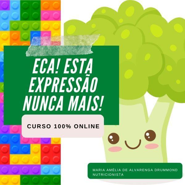 Imagem principal do produto ECA! ESTA EXPRESSÃO NUNCA MAIS! Enfrentando a Seletividade Alimentar