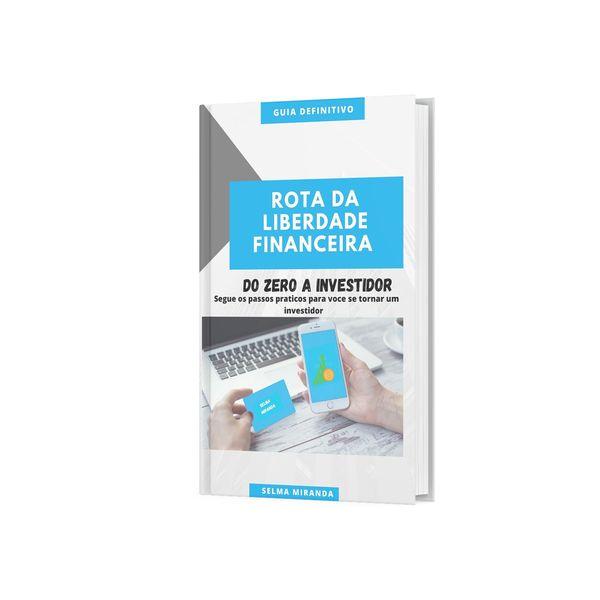 Imagem principal do produto Ebook Rota da liberdade Financeira