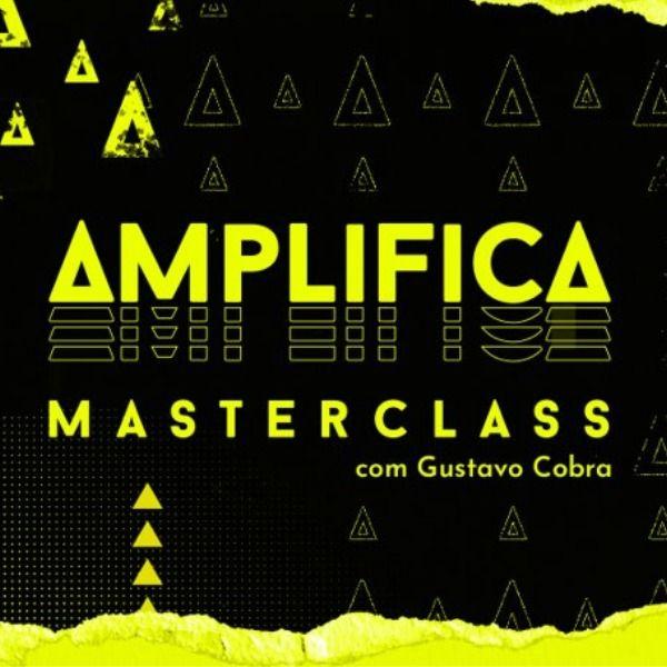 Imagem principal do produto Amplifica Masterclass