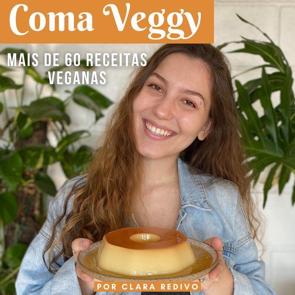 Imagem principal do produto Coma Veggy - mais de 60 receitas veganas