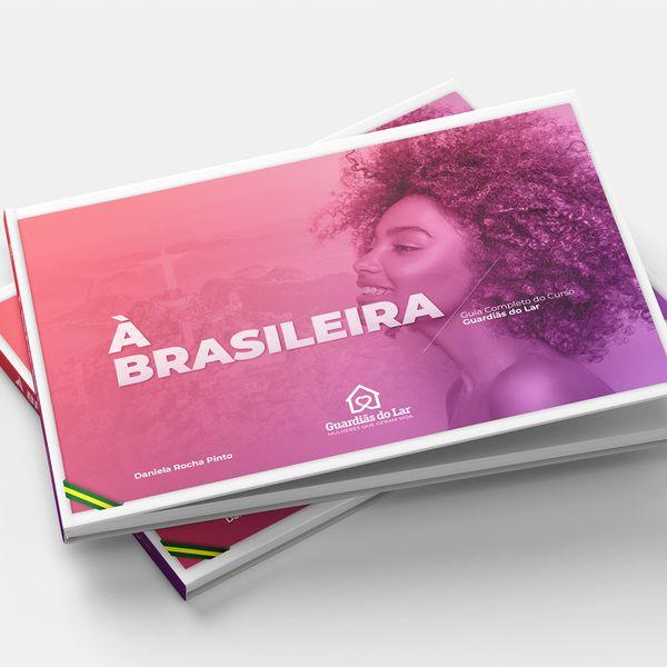 Imagem principal do produto À BRASILEIRA - Guardiãs do Lar