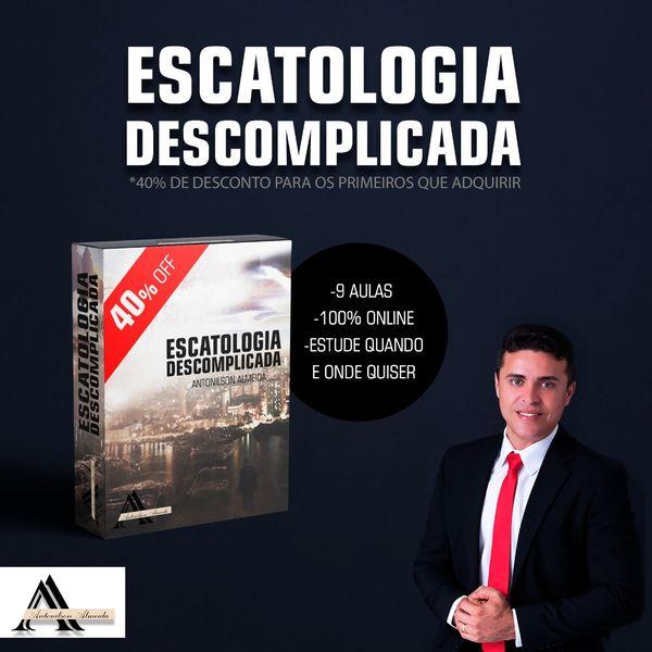 Imagem principal do produto ESCATOLOGIA DESCOMPLICADA