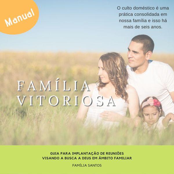Imagem principal do produto FAMÍLIA VITORIOSA!