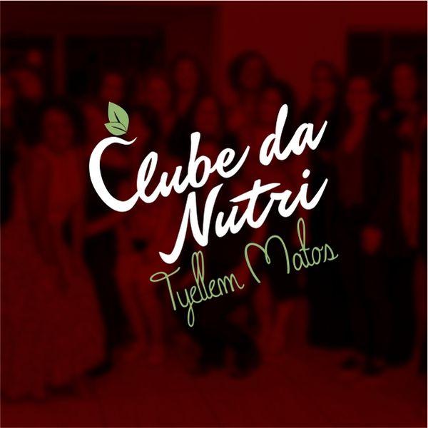 Imagem principal do produto Clube da Nutri Tyellem Matos