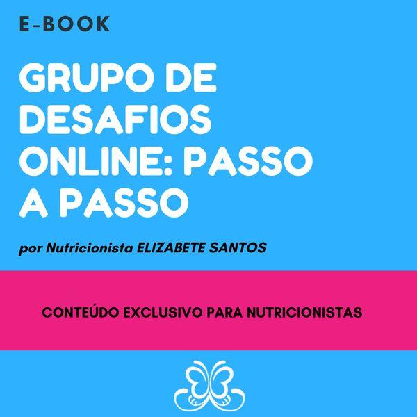 Imagem principal do produto Grupo de Desafios Online: Passo a Passo - E-BOOK + MATERIAIS
