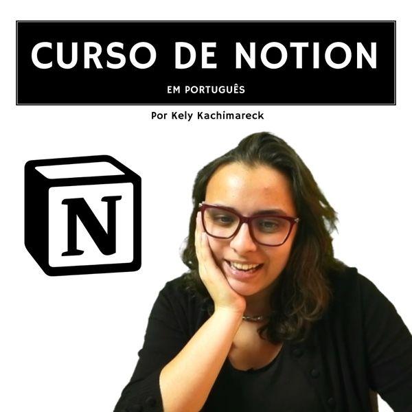 Imagem principal do produto Curso de Notion em Português - Organize a sua vida e seja mais produtivo