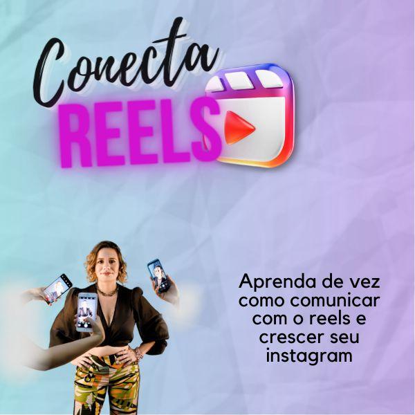 Imagem principal do produto Conecta Reels