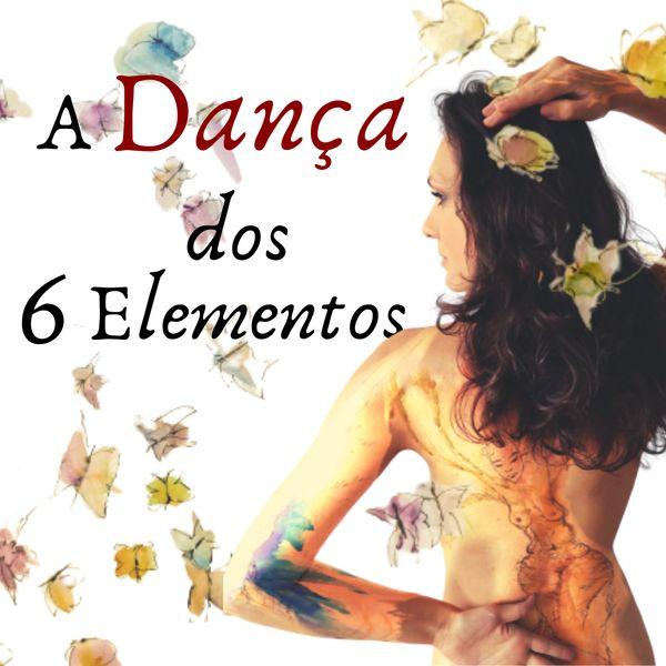 Imagem principal do produto A Dança dos 6 Elementos
