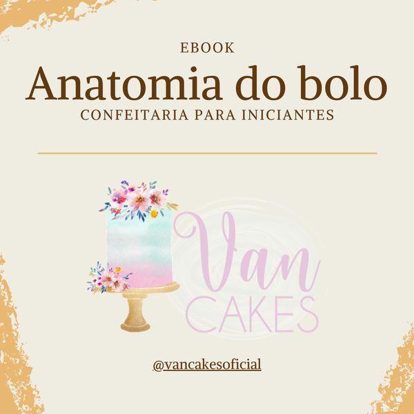 Imagem principal do produto Anatomia do bolo – Confeitaria para iniciantes