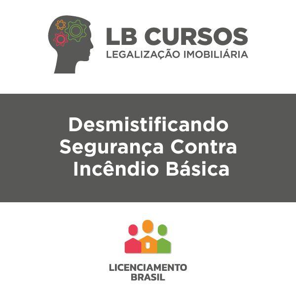 Imagem principal do produto LB Cursos - Desmistificando Segurança Contra Incêndio Básica