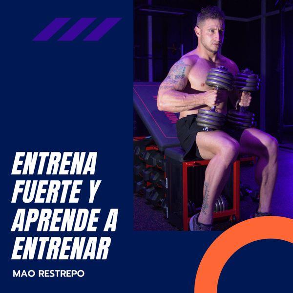 Imagem principal do produto Entrena fuerte y aprende a entrenar