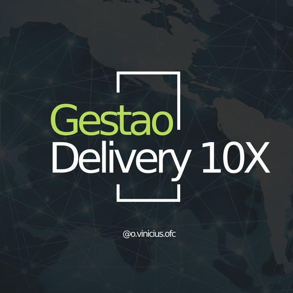 Imagem principal do produto Gestão Delivery 10X