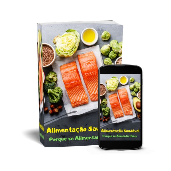 Imagem principal do produto Alimentação Saudável - Porque se Alimentar Bem -