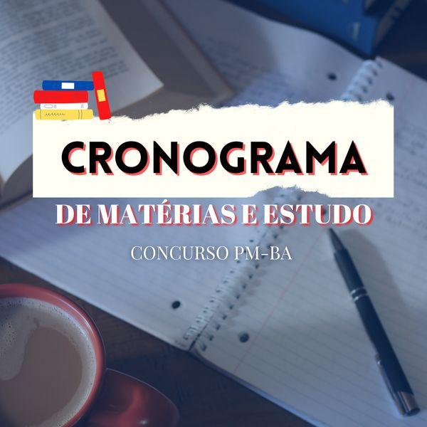Imagem principal do produto Cronograma de Matérias Concurso PM-BA