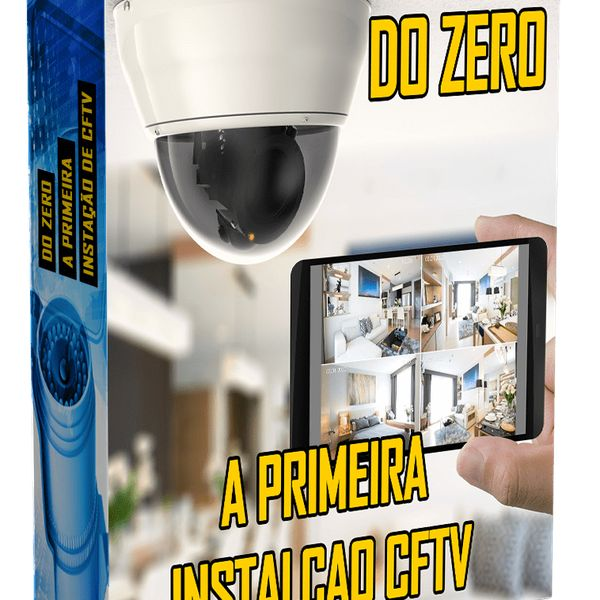 Imagem principal do produto DO ZERO A SUA PRIMEIRO INSTALAÇÃO DE CFTV