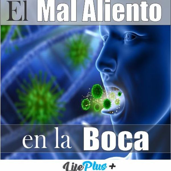 Imagem principal do produto El Mal Aliento En La Boca - Life Plus+
