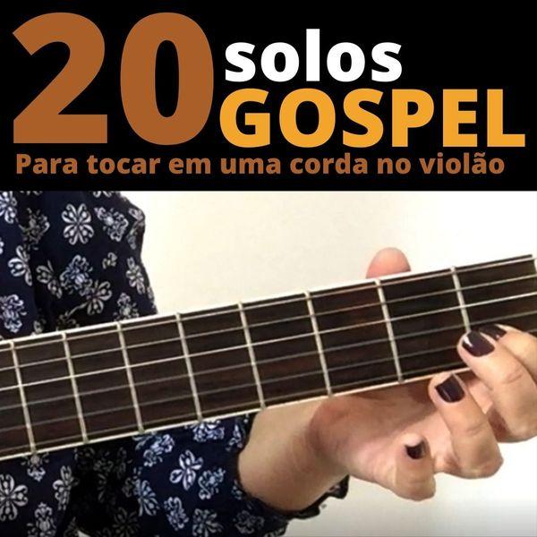 Imagem principal do produto 20 Solos Gospel em uma corda no Violão