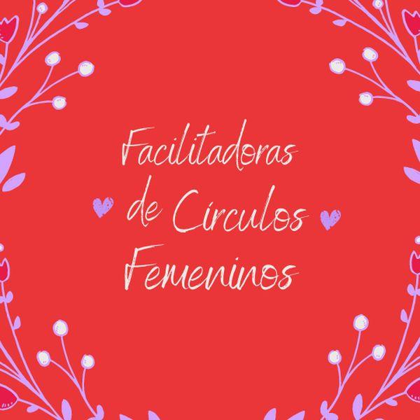 Imagem principal do produto Facilitadoras de Círculos Femeninos