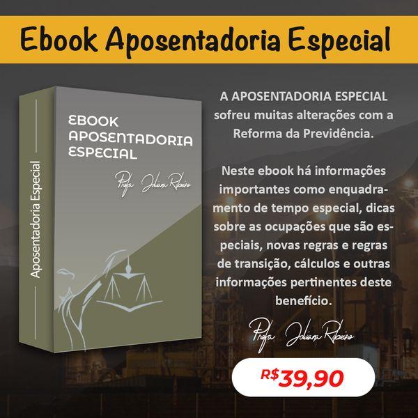 Imagem principal do produto E-book Aposentadoria Especial