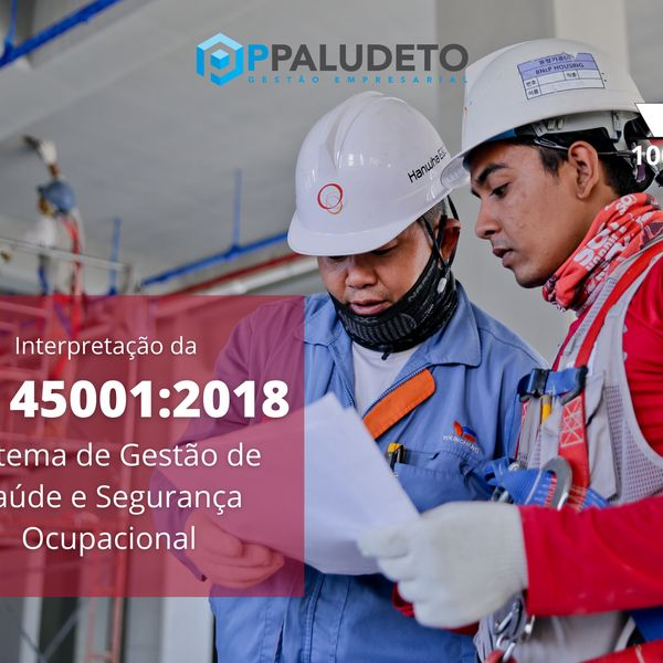 Imagem principal do produto Interpretação da norma ISO 45001:2018 - Sistema de Gestão de Saúde e Segurança Ocupacional
