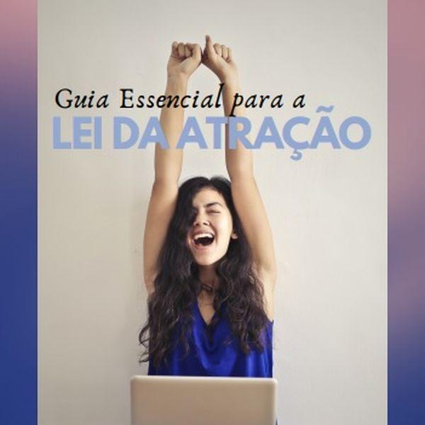 Imagem principal do produto GUIA ESSENCIAL PARA A LEI DA ATRAÇÃO