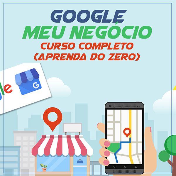 Imagem principal do produto Google Meu Negócio - Curso completo e atualizado (aprenda do zero)