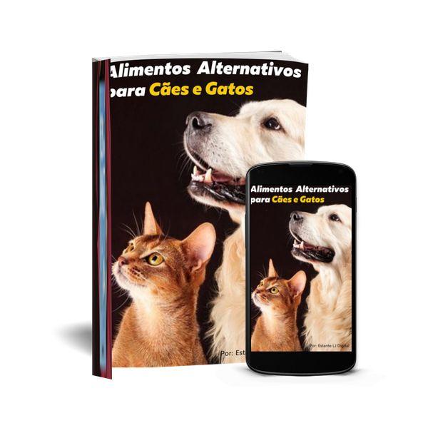 Imagem principal do produto Alimentos Alternativos para Cães e Gatos