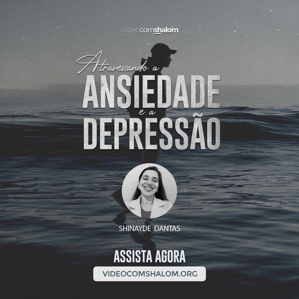 Imagem principal do produto Curso - Atravessando a Ansiedade e a Depressão