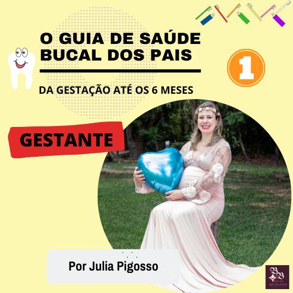 Imagem principal do produto O Guia de Saúde Bucal dos Pais - da Gestação até 6 meses bebê