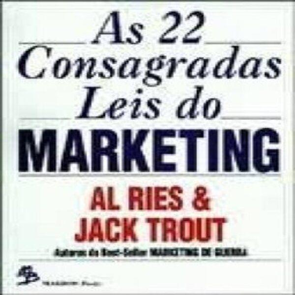 Imagem principal do produto As 22 Consagradas Leis do Marketing (Al Ries e Jack Trout)
