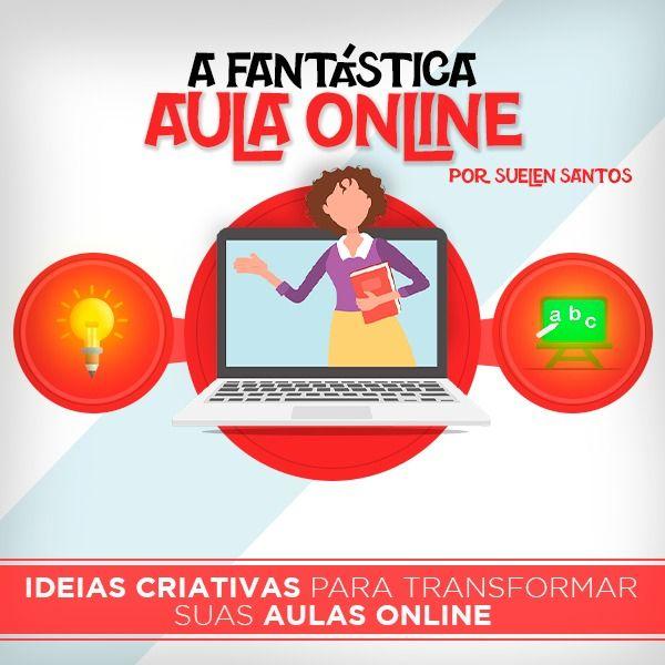 Imagem principal do produto A Fantástica aula online