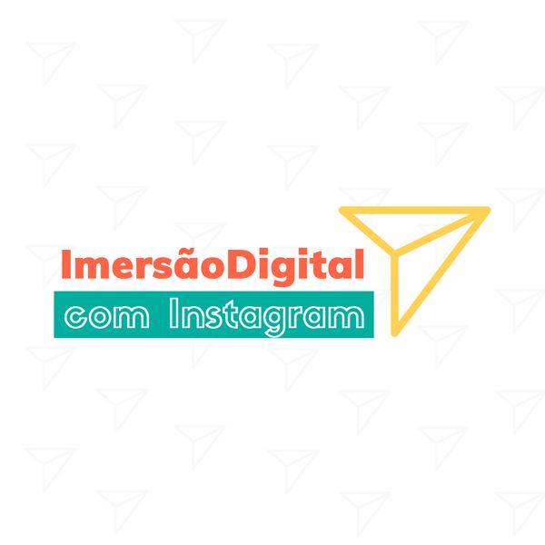 Imagem principal do produto IMERSÃODIGITAL COM INSTAGRA