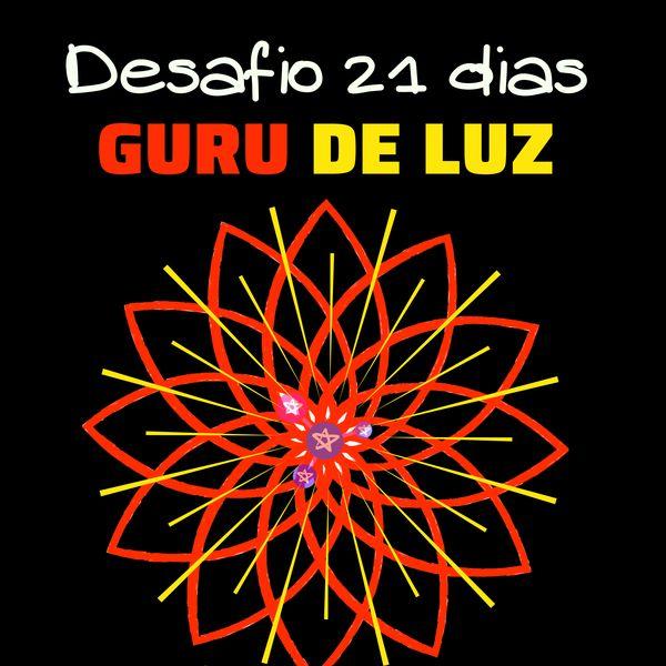 Imagem principal do produto Desafio 21 dias GURU DE LUZ
