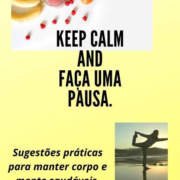 Imagem principal do produto Keep Calm And Faça uma Pausa