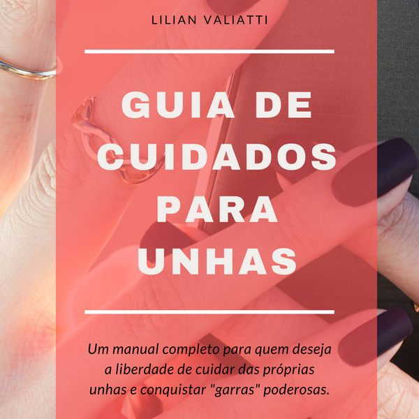 Imagem principal do produto Guia de Cuidados para Unhas - Mãos