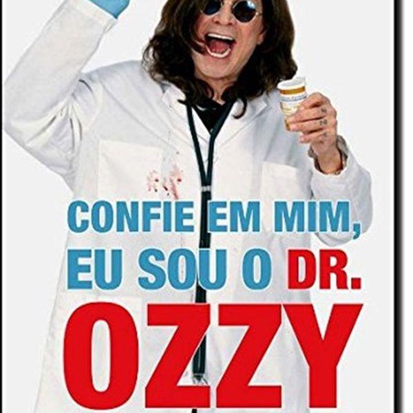 confie em mim eu sou o dr ozzy livro em pdf - Paulo Felipe