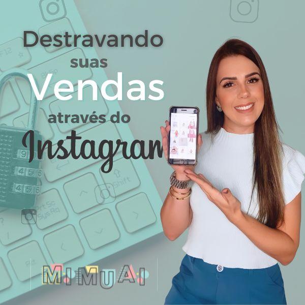 Imagem principal do produto Destravando suas vendas através do instagram - ao vivo 24/07/21