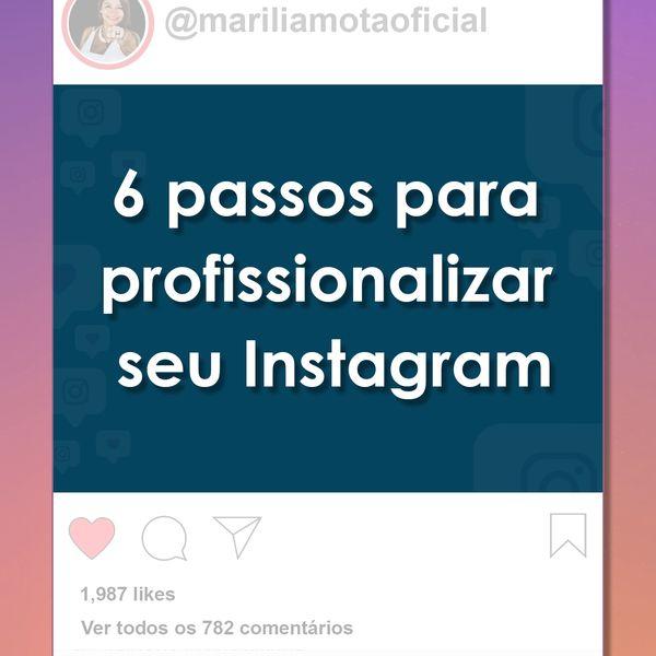 Imagem principal do produto 6 passos para profissionalizar seu Instagram