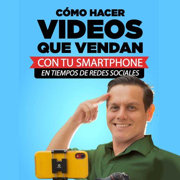Imagem principal do produto Como hacer Videos que Venda con tu Smartphone en tiempos de Redes Sociales
