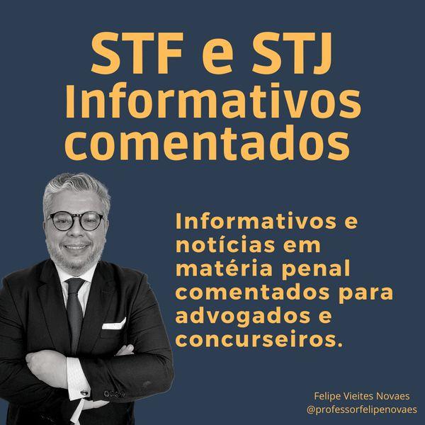Imagem principal do produto Informativos do STF e do STJ - Penal e Processo Penal