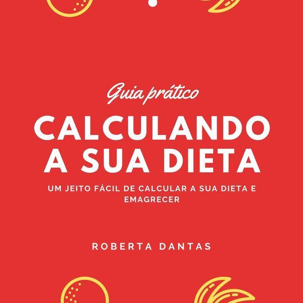 Imagem principal do produto Calculando a sua dieta