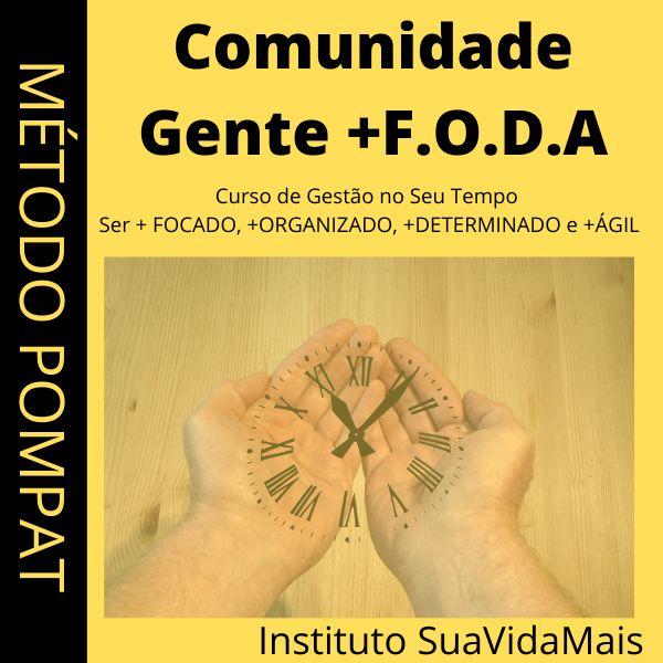 Imagem principal do produto GENTE+F.O.D.A - GESTÃO EFICAZ NO SEU TEMPO, PARA SER + EQUILIBRADO, FOCADO, ORGANIZADO, DETERMINADO E ÁGIL