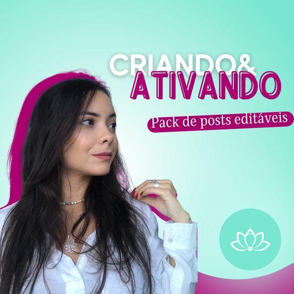 Imagem principal do produto CRIANDO & ATIVANDO - PACK 40 POSTS EDITÁVEIS CANVA + EBOOK DO ZERO AO 15: COMO ALCANÇAR O INSTAGRAM PERFEITO