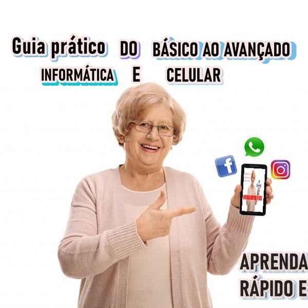 Imagem principal do produto INFORMÁTICA E CELULAR  PARA IDOSOS  E LEIGOS