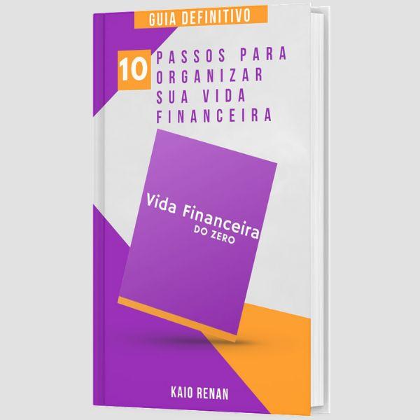 Imagem principal do produto Guia Definitivo - 10 PASSOS PARA ORGANIZAR SUA VIDA FINANCEIRA - E-BOOK