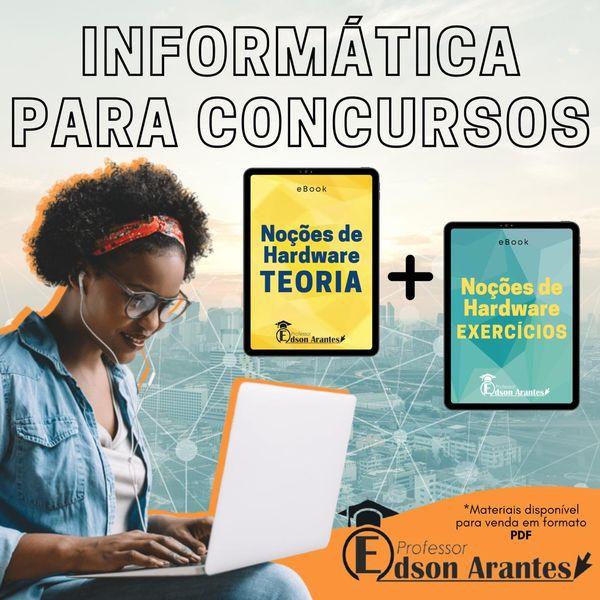 Imagem principal do produto Noções de Hardware - Teoria e  Exercícios - Professor Edson Arantes